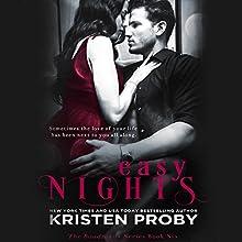 Easy Nights | Livre audio Auteur(s) : Kristen Proby Narrateur(s) : Rachel Fulginiti, Zachary Webber