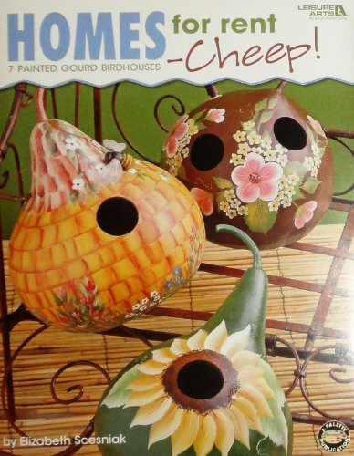 Homes for rent 7 Painted Gourd Birdhouses - Cheep! PDF