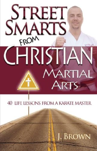 Street Smarts from Christian Martial Arts