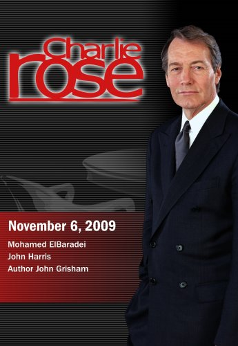 Charlie Rose -  Mohamed Elbaradei / John Harris / John Grisham (november 6, 2009) Picture