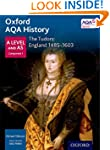 Oxford AQA History for A Level: The T...