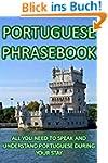 Portuguese Phrasebook: All You Need T...