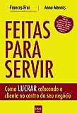 img - for Feitas Para Servir (Em Portuguese do Brasil) book / textbook / text book