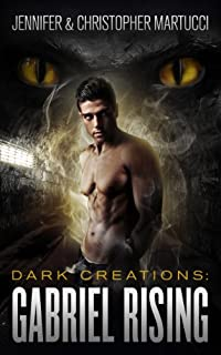 Dark Creations: Gabriel Rising by Jennifer Martucci ebook deal
