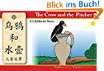 The Crow and the Pitcher: A Children'...