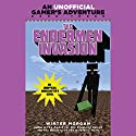 The Endermen Invasion (       UNABRIDGED) by Winter Morgan Narrated by Luke Daniels