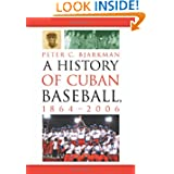 A History of Cuban Baseball, 1864-2006