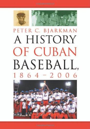 A History Of Cuban Baseball, 1864-2006 front-611461