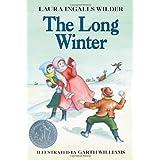The Long Winter (Little House) ~ Laura Ingalls Wilder