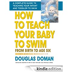 How to Teach Your Baby to Swim (The Gentle Revolution Series)