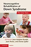 img - for Neurocognitive Rehabilitation of Down Syndrome: Early Years (Cambridge Medicine) book / textbook / text book