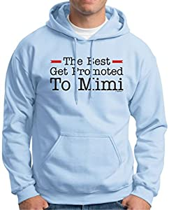 The Best Get Promoted to Mimi, New Grandma Gift Hoodie Sweatshirt XX-Large Light Blue