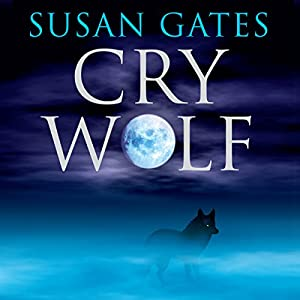 Cry Wolf | [Susan Gates]