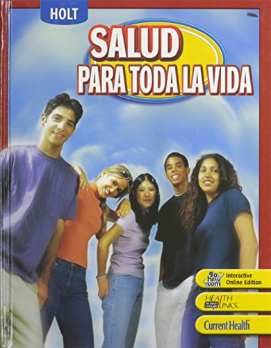 Lifetime Health: Student Edition (Spanish) Grades 9-12 2007