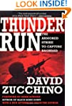 Thunder Run: The Armored Strike to Ca...