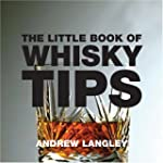 The Little Book of Whisky Tips