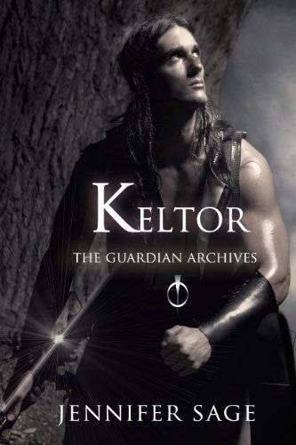 Keltor (The Guardian Archives) by Jennifer Sage