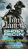 Combat Ops (Tom Clancy's Ghost Recon) David Michaels