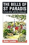The Bells of St Paradis: A love affai...