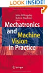 Mechatronics and Machine Vision in Pr...