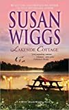 Lakeside Cottage (Silhouette Shipping Cycle) (0263850382) by Wiggs, Susan