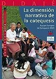 img - for DIMENSION NARRATIVA DE LA CATEQ book / textbook / text book