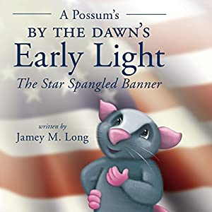 A Possum's by the Dawn's Early Light Audiobook