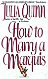 How to Marry a Marquis (Avon Romantic Treasure)