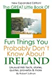 The Great Little Book of Fun Things You Probably Dont Know About Ireland