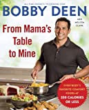 by Bobby Deen, Melissa Clark  Release Date: February 5, 2013  Buy new: $22.00  $13.19