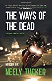img - for The Ways of the Dead: A Sully Carter Novel book / textbook / text book