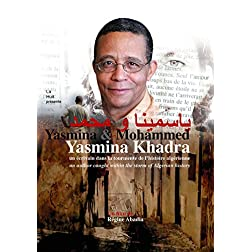 Yasmina & Mohammed, An Author Caught Within The Storm Of Algerian History