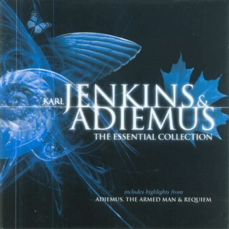 Adiemus - Karl Jenkins & Adiemus: The Essential Collection - Zortam Music