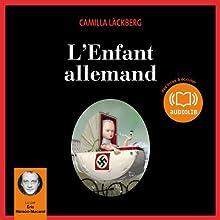 L'Enfant allemand (Erica Falck et Patrik Hedström 5)   Livre audio Auteur(s) : Camilla Läckberg Narrateur(s) : Éric Herson-Macarel