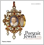 Portrait Jewels: Opulence and Intimac...
