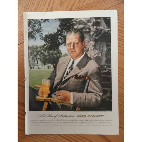 1947 Lord Calvert Whiskey(for men of distinction) magazine print ad. from private collection, measures Approx. 10 x 13