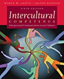 img - for Intercultural Competence: Interpersonal Communication Across Cultures (6th Edition) book / textbook / text book