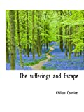img - for The sufferings and Escape book / textbook / text book