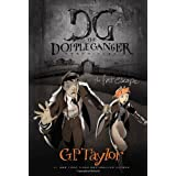 The First Escape (The Dopple Ganger Chronicles) ~ G. P. Taylor