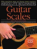 img - for By Cliff Douse Absolute Beginners - Guitar Scales (Book & CD) [Paperback] book / textbook / text book