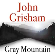 Gray Mountain Audiobook by John Grisham Narrated by Catherine Taber