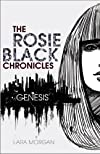 Rosie Black Chronicles Genesis