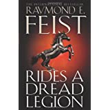 Rides A Dread Legion (The Riftwar Cycle: The Demonwar Saga Book 1, Book 25)by Raymond E. Feist