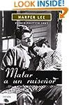 Matar un ruisenor (Spanish Edition)