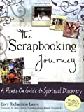 The Scrapbooking Journey: A Hands-on Guide to Spiritual Discovery