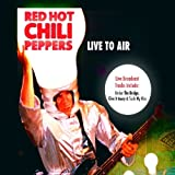 CD - Live to Air von Red Hot Chili Peppers