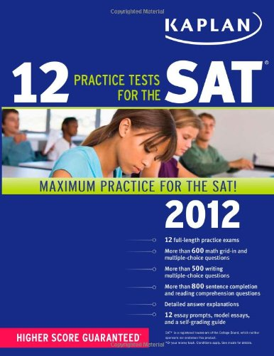 Kaplan 12 Practice Tests For The Sat 2012 front-903274