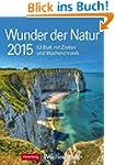Wunder der Natur Wochenplaner 2015: W...