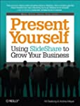 Present Yourself: Using SlideShare to...