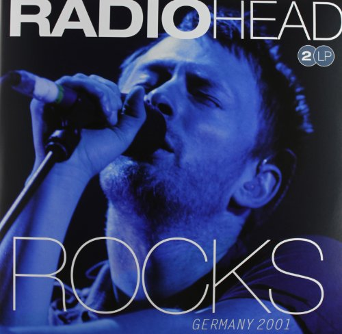 Rocks Germany by Radiohead